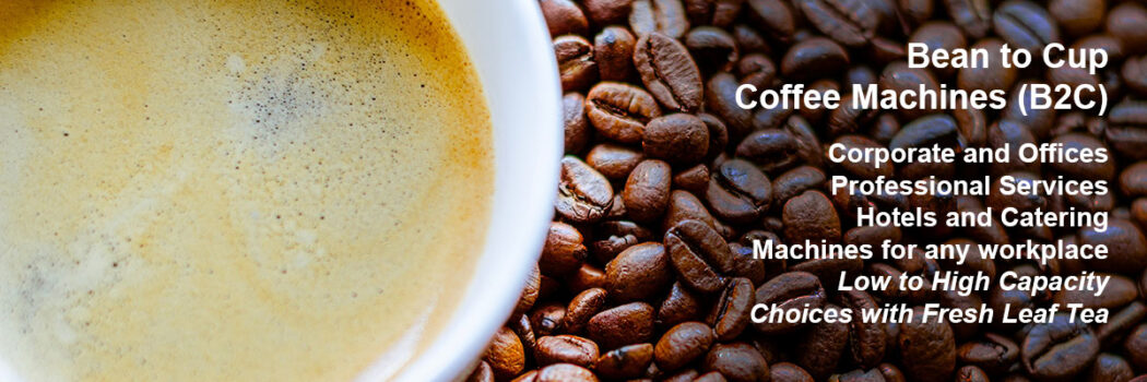 Bean to Cup  Coffee Machines (B2C)